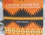 Signed – Still Chasing Rainbows