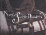 """Navajo Saddle Blankets"" – Edited by Lane Coulter"