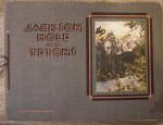 Jackson Hole and Tetons